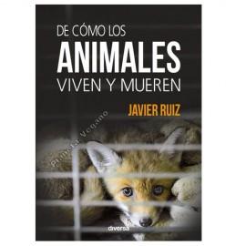 De Cómo los Animales Viven y Mueren