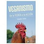 Veganismo, De la Teoría a la Acción