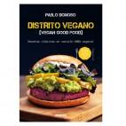 Distrito Vegano [Vegan Good Food]